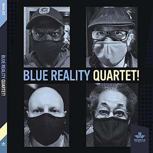 Blue Reality Quartet feat. Michael Marcus, Joe McPhee, Jay Rosen & Warren Smith