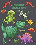 Dinosaur Sticker Book: Awesome Dinosaur T-rex Pattern Fun Children...