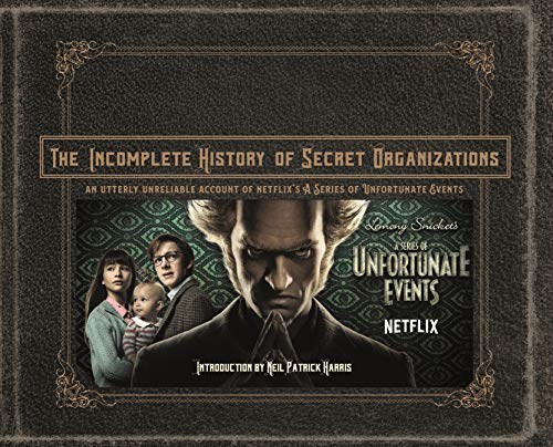 The Incomplete History of Secret Organizations (English Edition)