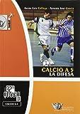 calcio a 5. la difesa. ediz. illustrata