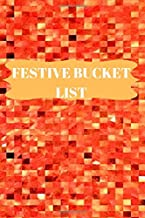 FESTIVE BUCKET LIST: A Creative and Awakening Journal for Ideas and Adventures during fall/ Autumn