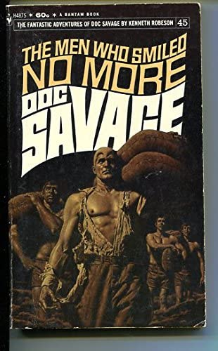 DOC SAVAGE-THE MEN WHO SMILED NO Max 60% OFF COVER Max 71% OFF MORE-#45-ROBESON-G- BAMA