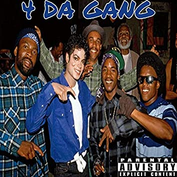 For the Gang