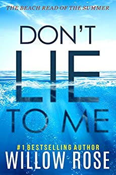 DON'T LIE TO ME (Eva Rae Thomas Mystery Book 1) by [Willow Rose]