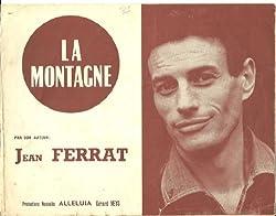 Partition . La montagne Jean Ferrat Paroles et musique 1964