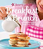 American Girl Breakfast and Brunch: Fabulous Recipes to Start Your Day (American Girl (Williams Sonoma) Book 4)