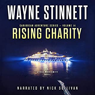 Rising Charity: A Jesse McDermitt Novel     Caribbean Adventure Series, Book 14              By:                                                                                                                                 Wayne Stinnett                               Narrated by:                                                                                                                                 Nick Sullivan                      Length: 8 hrs and 31 mins     Not rated yet     Overall 0.0
