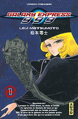 Galaxy Express 999, Tome 1 :