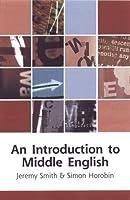 An Introduction to Middle English (Edinburgh Textbooks on the English Language)