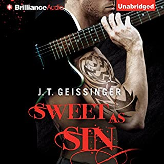 Sweet as Sin     Bad Habit, Book 1              By:                                                                                                                                 J. T. Geissinger                               Narrated by:                                                                                                                                 Teri Clark Linden                      Length: 12 hrs and 8 mins     92 ratings     Overall 4.5