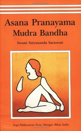 [(Asana, Pranayama, Mudra and Bandha)] [ By (author) Satyananda Swami Saraswati...