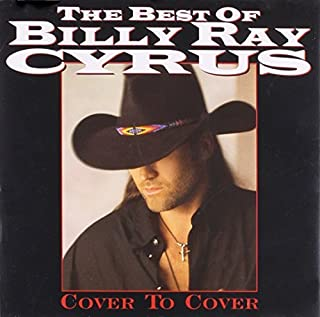 Cover to Cover: the Best of Billy Ray Cyrus by Billy Ray Cyrus (1998-10-20)