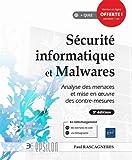 Sécurité informatique et Malwares - Analyse des menaces et mise en oeuvre des contre-mesures (3e édition)