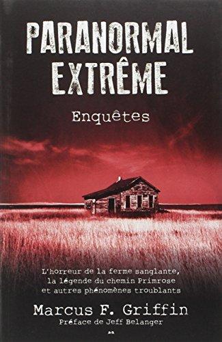 Paranormal extrême - Enquêtes