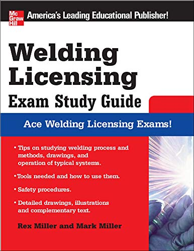 Welding Licensing Exam Study Guide (McGraw-Hill's...