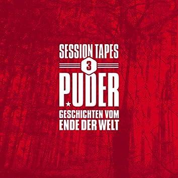 Session Tapes 3 - Geschichten vom Ende der Welt