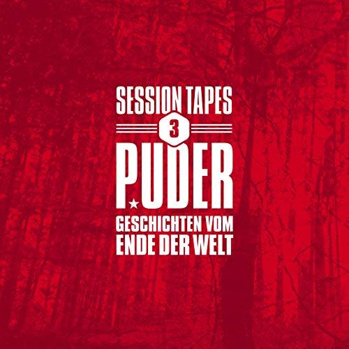 Session Tapes 3 - Geschichten vom Ende der Welt [Explicit]