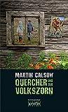 Martin Calsow: Quercher und der Volkszorn
