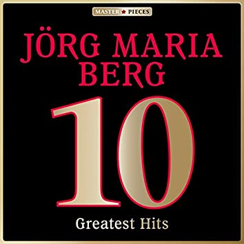 Masterpieces Presents Jörg Maria Berg: 10 Greatest Hits