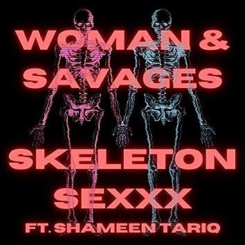 Skeleton SEXXX (feat. Shameen Tariq)