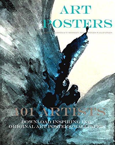 ART POSTERS - Original Abstract Modern Art Posters, Wallpaper, Downloads: Download Original Art Posters/Wallpaper (English Edition)