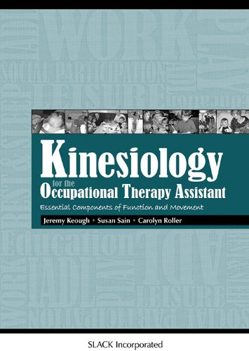Kinesiology for the Occupational Therapy Assistant...