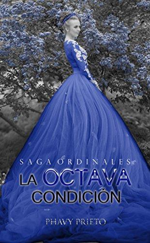 La Octava Condición (Saga Ordinales nº 2)