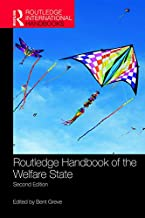 Routledge Handbook of the Welfare State (Routledge International Handbooks) (English Edition)