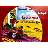 Geemo and the Missing Egg: Join Geemo in his first adventure! An Arabic English Childrens Book (bilingual) (English Edition)