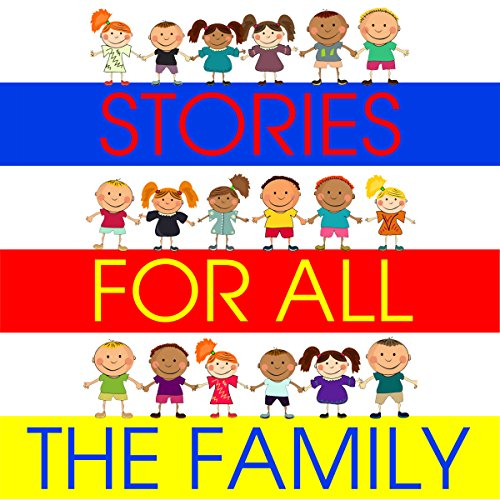 Stories for All the Family audiobook cover art