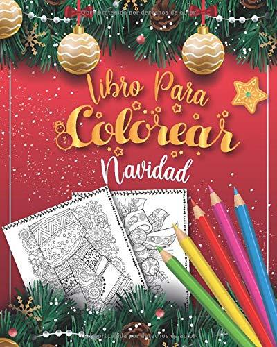 Libro Para Colorear Navidad: Libro para colorear con motivos navideños para adultos con más de 40 diseños navideños - Regalos para mujeres y hombres