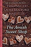 The Amish Sweet Shop (Thorndike Large Print Gentle Romance: The Amish Sweet Shop)