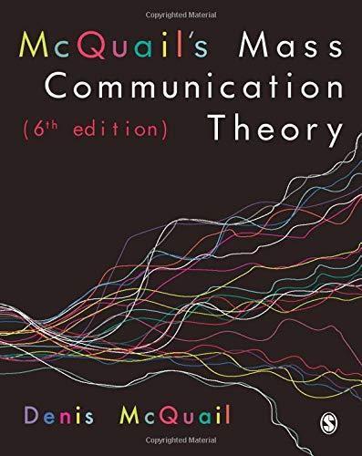 McQuail?s Mass Communication Theory