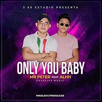 Only You Baby (feat. Alhh)