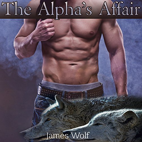 The Alpha's Affair audiobook cover art