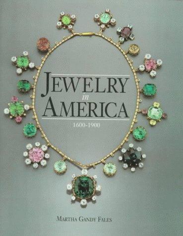 Jewelry in America: 1600-1900