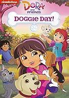 Dora & Friends: Doggie Day [DVD]
