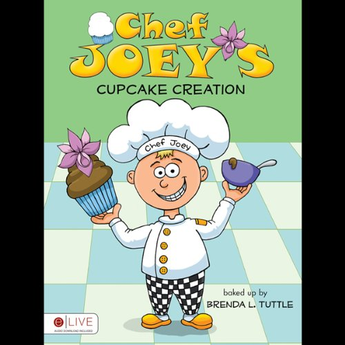 Chef Joey's Cupcake Creation audiobook cover art