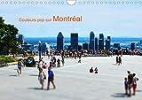 Couleurs pop sur Montréal (Calendrier mural 2020 DIN A4 horizontal)
