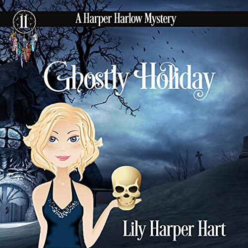 Ghostly Holiday Audiobook By Lily Harper Hart cover art
