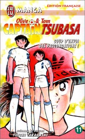 Captain Tsubasa, tome 11 : Coup d'envoi des prolongations !