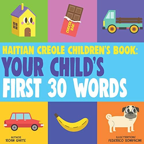 Haitian Creole Children s Book Your Child s First 30 Words product image