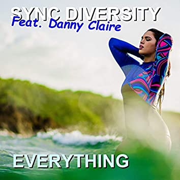 Everything (feat. Danny Claire)