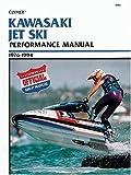 Kawasaki Jet Ski Performance Manual, 1976-1994 (Clymer Personal Watercraft)