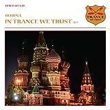 Bobina - In Trance We Trust 017