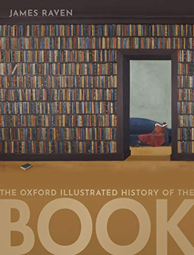 The Oxford Illustrated History of the Book (English Edition)