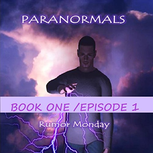 Paranormals, Book One/Episode 1 audiobook cover art