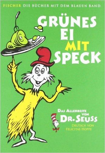 Grünes Ei mit Speck: Das Allerbeste von Dr. Seuss (Die Bücher mit dem blauen Band) ( 4. Oktober 2011 )