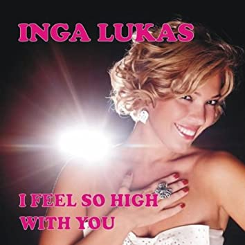 I Feel so High with You (Radio Version)
