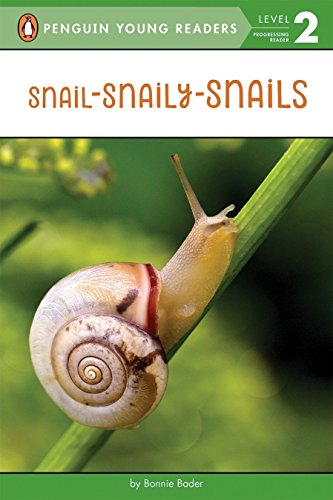 Snail-Snaily-Snails (Penguin Young Readers, Level 2)